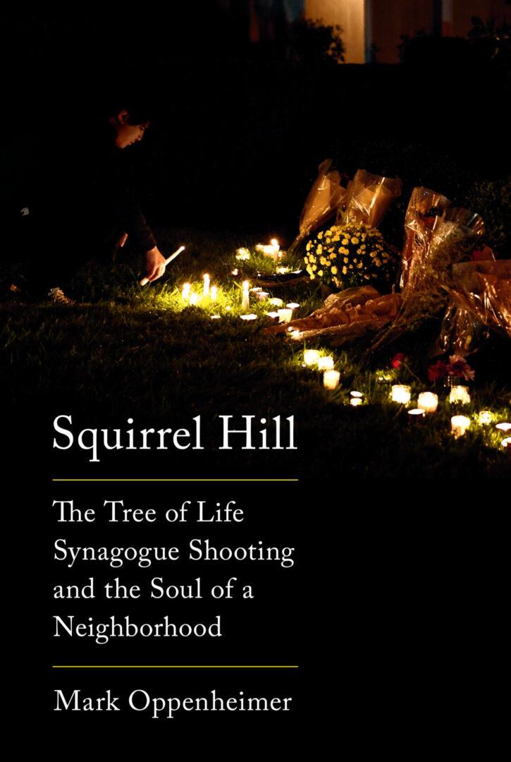 Squirrel Hill_Mark Oppenheimer_Book Cover (1)